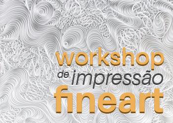 Workshop Individual  de Impressão Fine Art  – Marcelo Carrera Maia